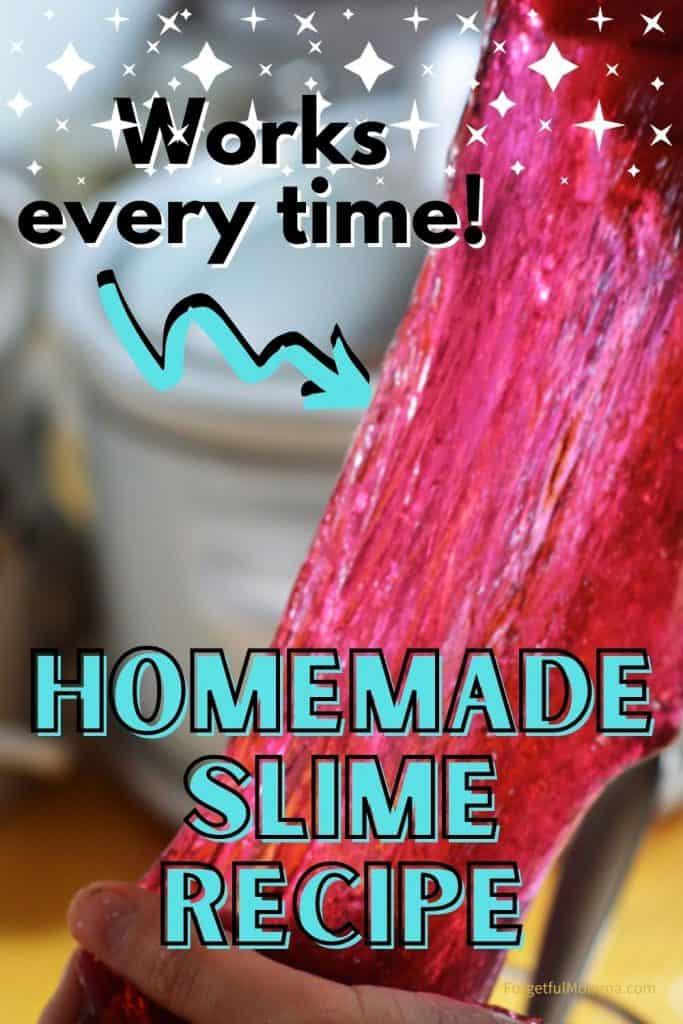 No fail Homemade Slime Recipe