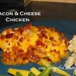 Bacon & Cheese Chicken
