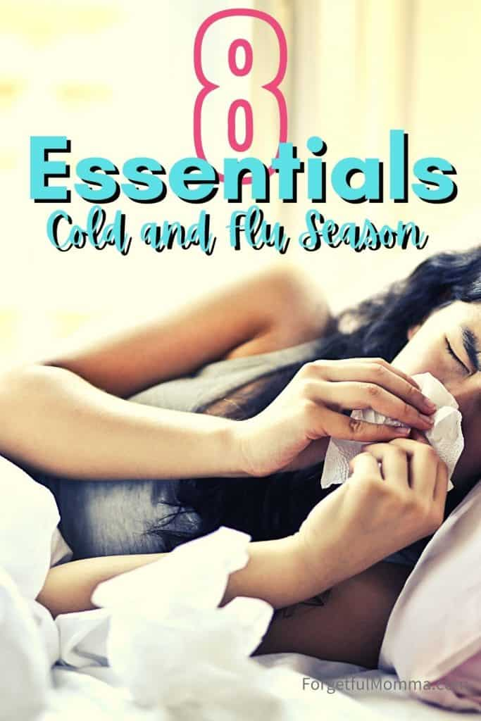 8 Essentials Cold and Flu Season