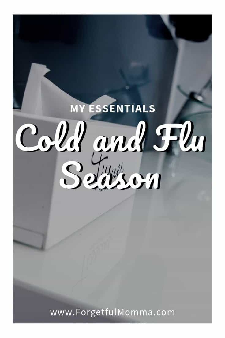 Cold and Flu Season - My 8 Essentials