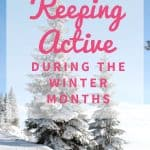 Keeping Active in Winter
