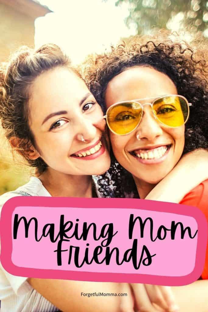 Making Mom Friends