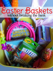 Easter Baskets that Don't Break the Bank