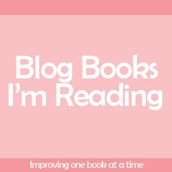 Blog Books I'm Reading