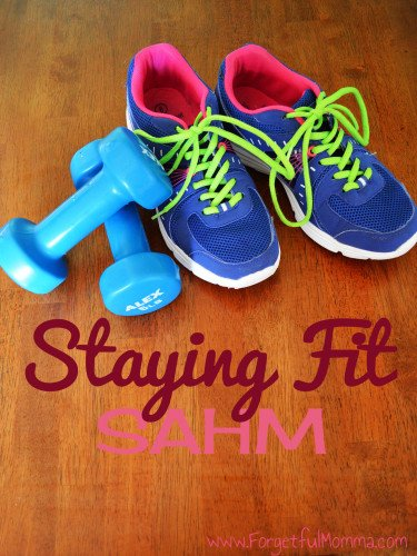 Staying fit SAHM