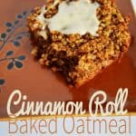 Cinnamon Roll Bake Oatmeal
