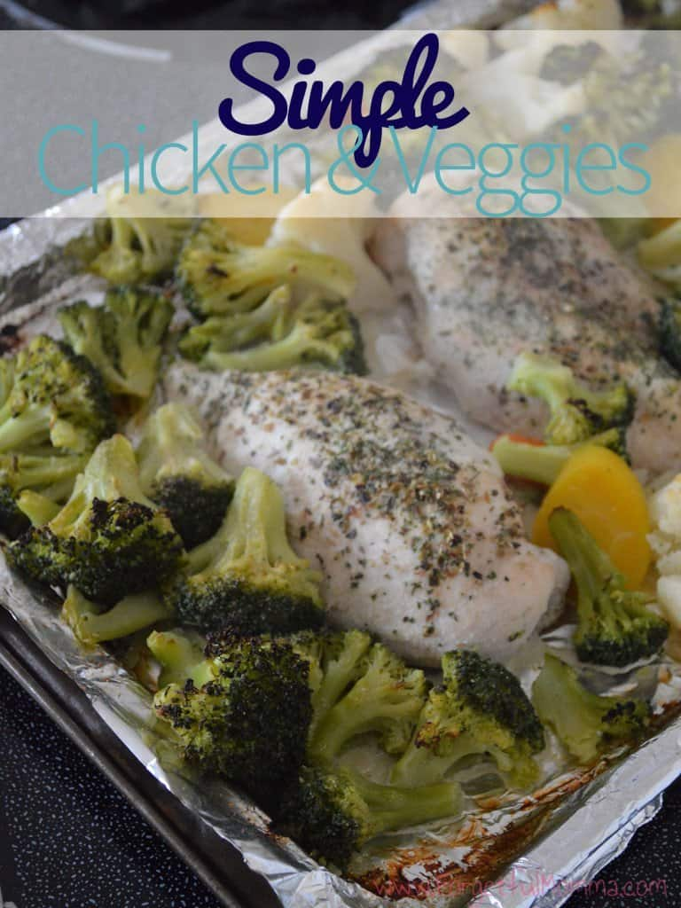 Simple Chicken & Veggies