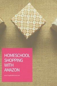 Homeschool Shopping with Amazon