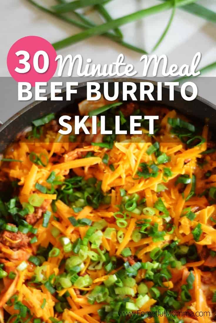 Beef Burrito Skillet - 30 Minute Meal