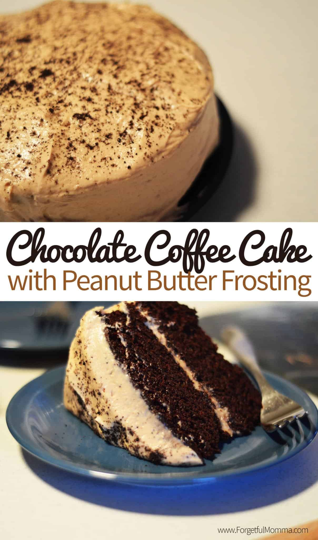 Chocolate Coffee Cake with Peanut Butter Frosting - Forgetful Momma