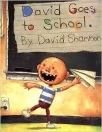 David Goes to School - First Day of Kindergarten Books to Read