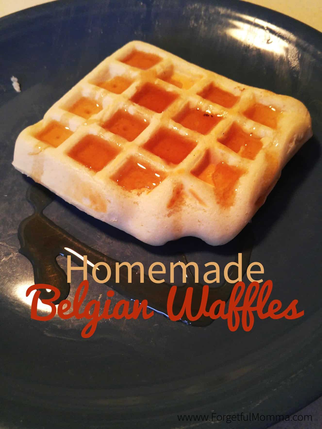 Homemade Belgian Waffles - Forgetful Momma