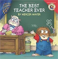 The Best Teacher Ever - Mercer Mayer - First Day of Kindergarten Books to Read