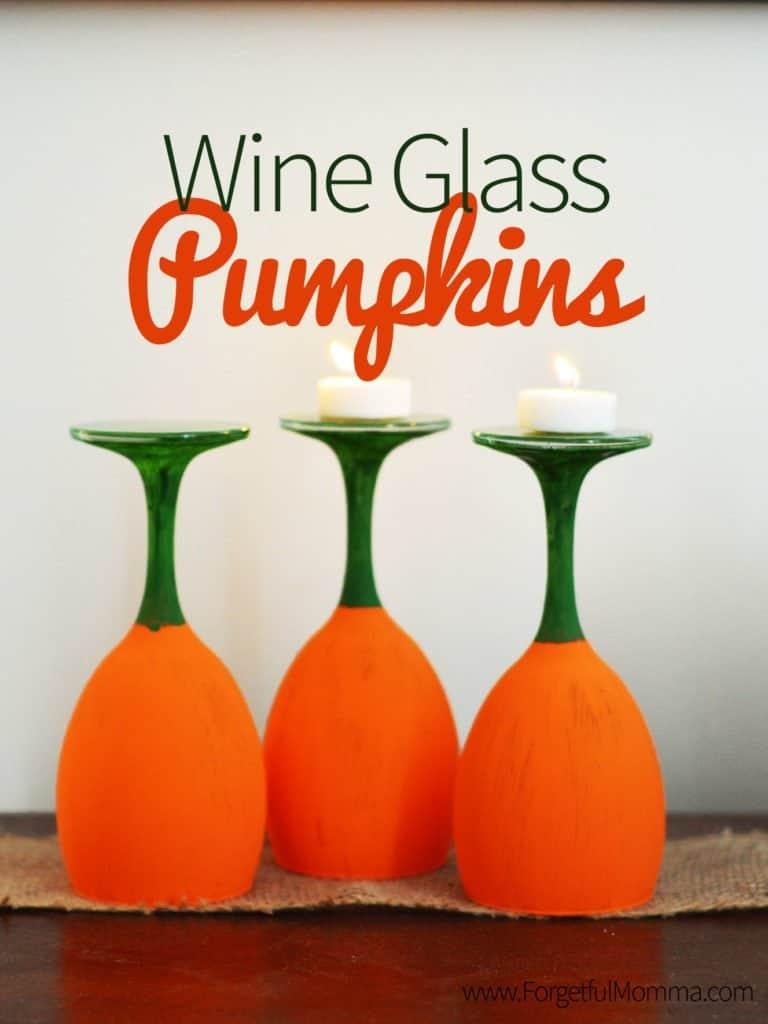 Wine Glass Pumpkins – Halloween & Thanksgiving
