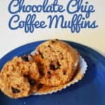 Chocolate Chip Coffee Muffins