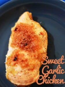 Sweet Garlic Chicken Ready in 30 Minutes