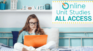 Learning with Online Unit Studies – Online Courses for Homeschoolers