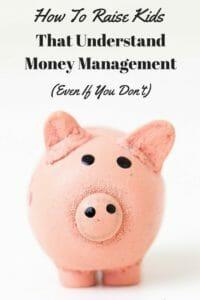 Teaching Money Management to Kids