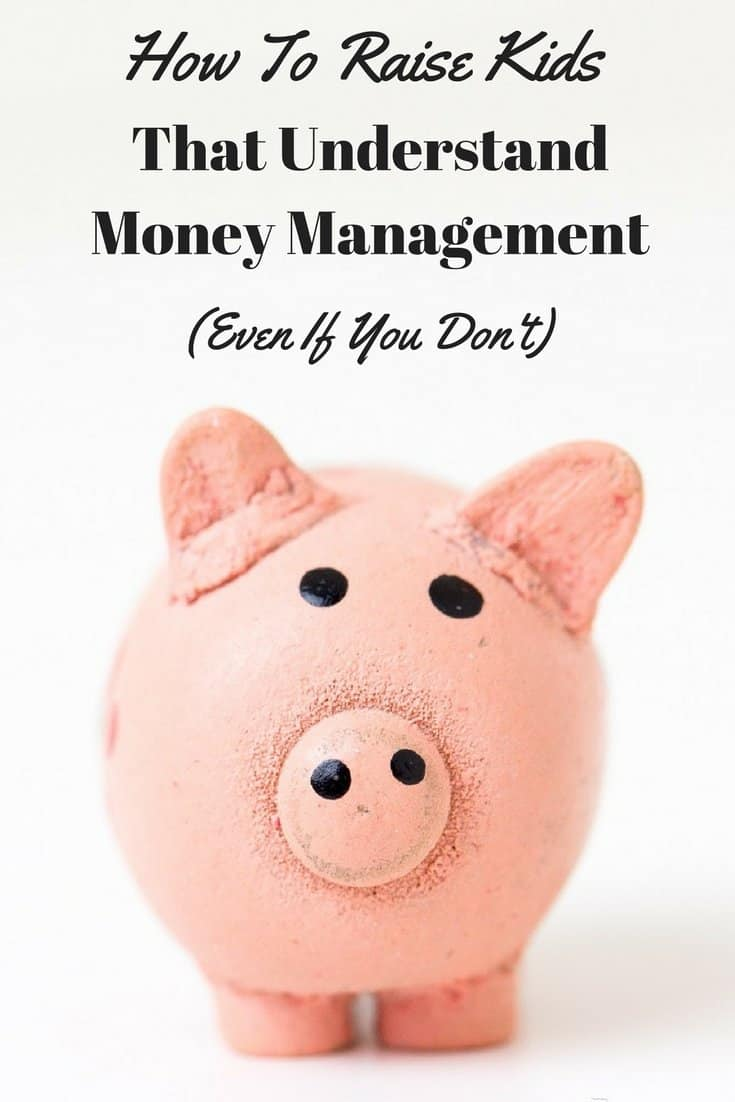 Teaching Money Management to Kids