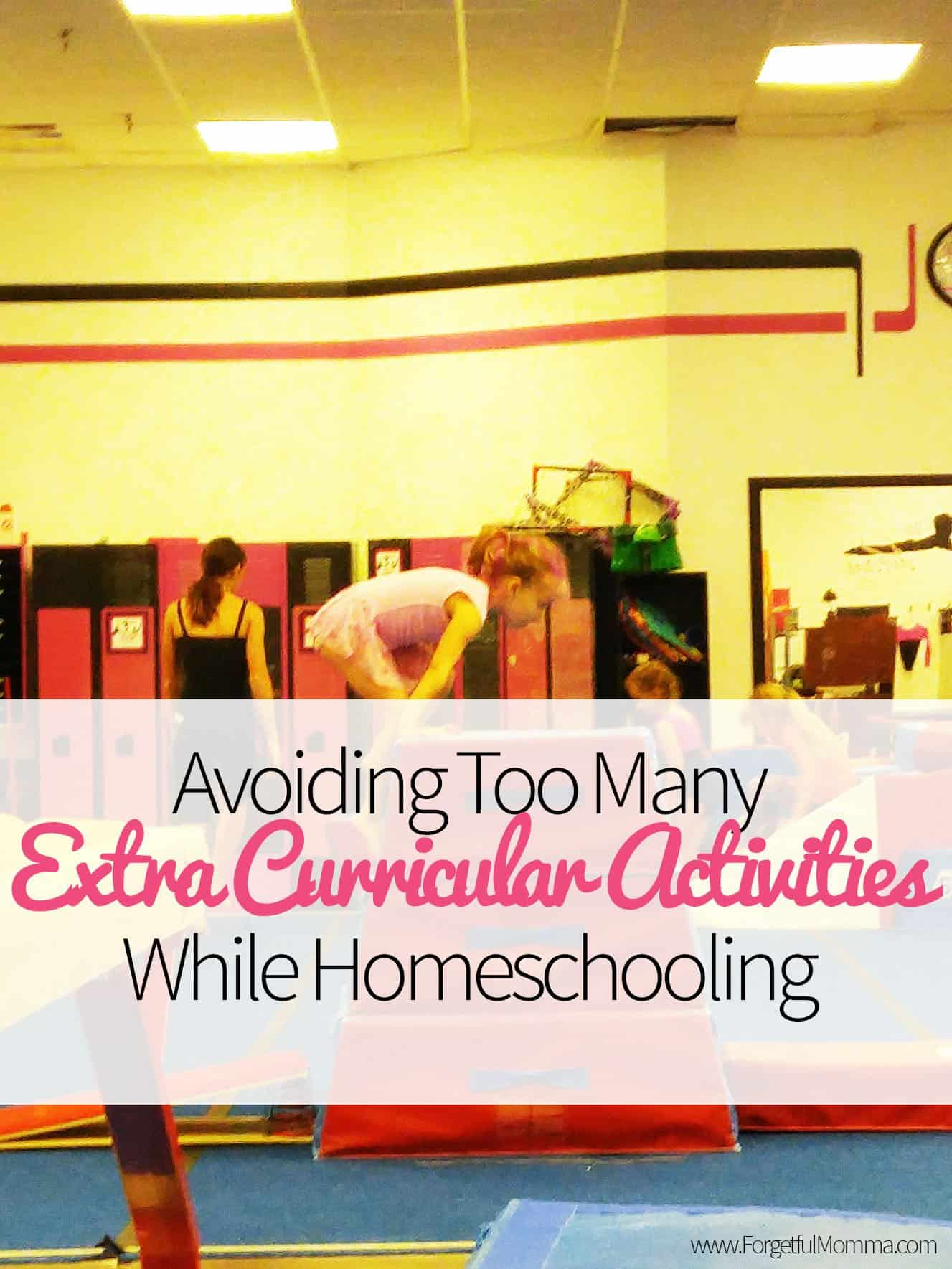 Avoiding Too Many Extra Curricular Activities While Homeschooling