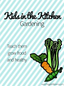 Kids in the Kitchen - Gardening