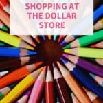 Homeschool Budgeting_ Shopping at the Dollar Store