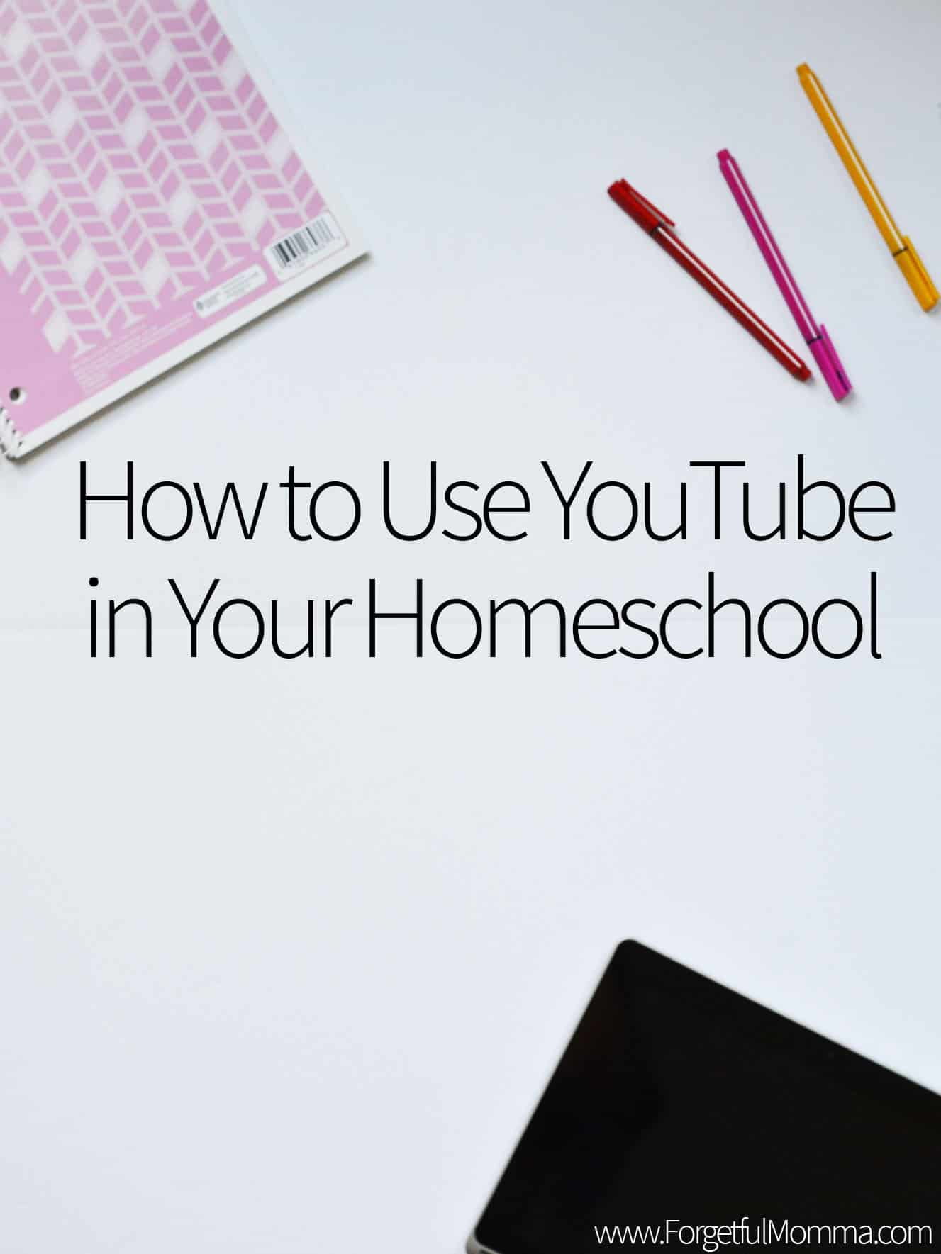 How to Use YouTube in Your Homeschool