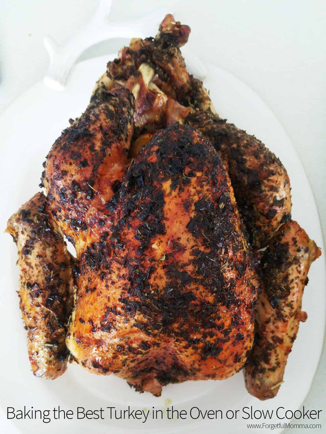 Baking the Best Turkey in the Oven or Slow Cooker