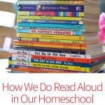 How We Do Read Aloud in Your Homeschool