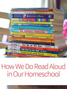 How We Do Read Aloud in Our Homeschool