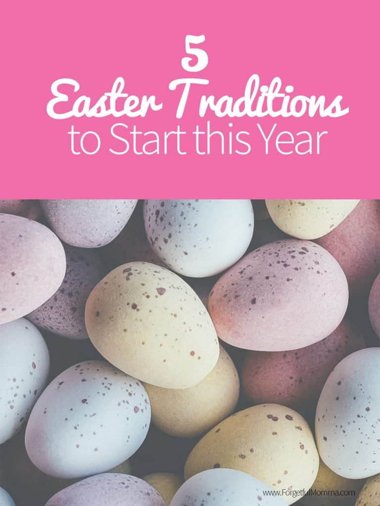 5 Easter Traditions to Start this Year