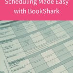 Homeschool Scheduling Made Easy with BookShark