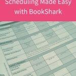 Homeschool Scheduling Made Easy with BookShark