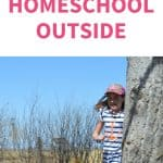 101 Reasons to Homeschool Outside