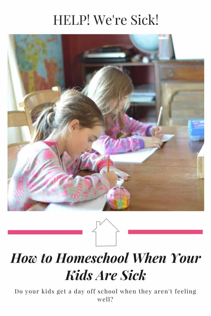 How to Homeschool When Your Kids Are Sick