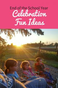 End of the School Year Celebration Fun Ideas