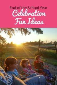 End of the School Year Celebration Fun Ideas