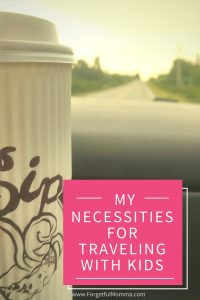 The Necessities for Traveling with Kids