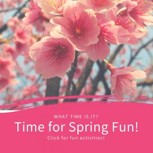 Time for Spring Fun