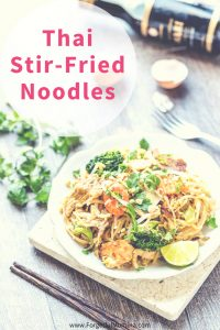 Thai Stir-fried Noodles – Guest Post