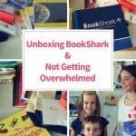Unboxing BookShark Not Getting overwhelmed