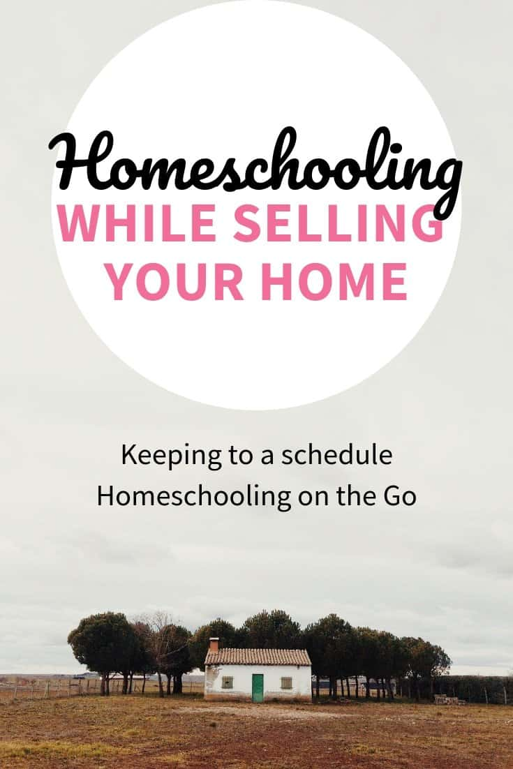 Homeschooling While Selling Your Home
