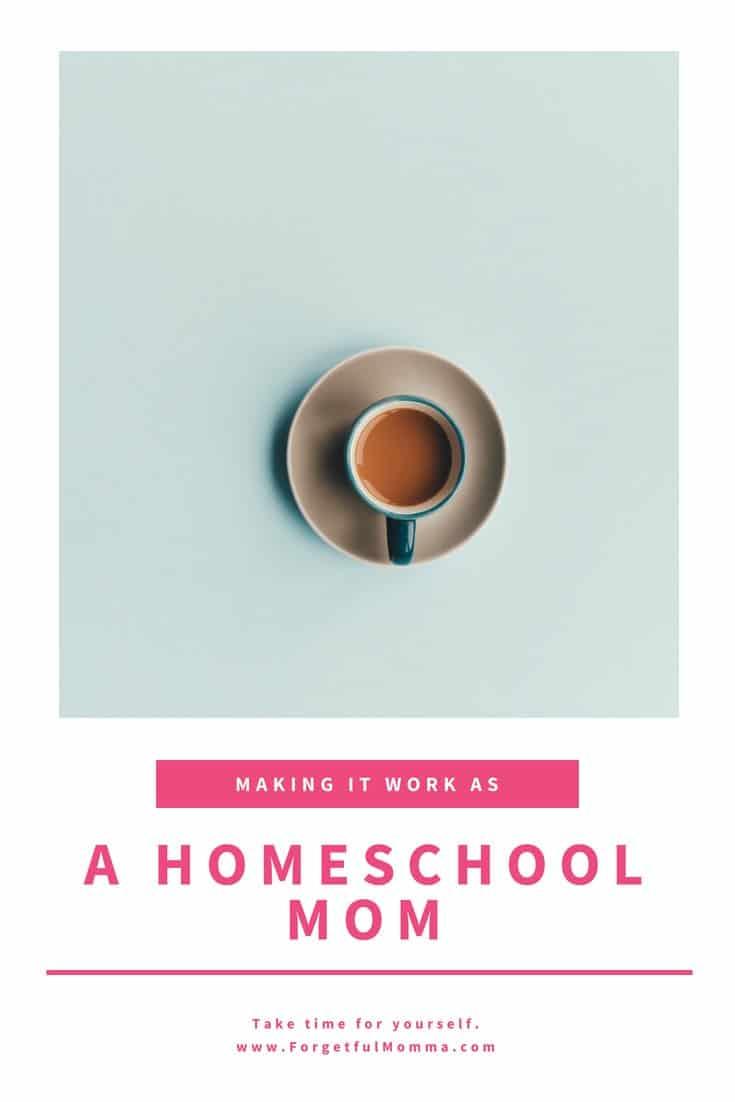 Making it work as a homeschool mom