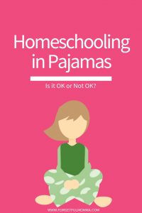 Homeschooling in Pajamas