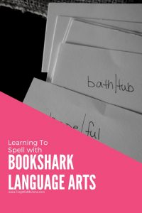 Learning To Spell with BookShark Language Arts