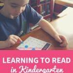 Learning to Read in Kindergarten
