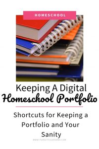 Keeping A Digital Homeschool Portfolio