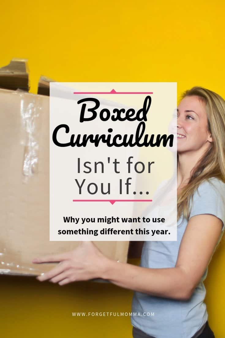 Boxed Curriculum Isn't for You If...