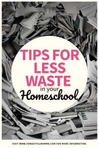 Zero Waste Homeschooling - Tips for Less Waste
