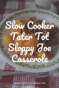 Slow Cooker Tater Tot Sloppy Joe Casserole